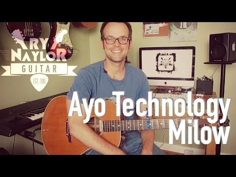 How To Play Ayo Technology By Milow | Guitar Tutorial Lesson | Chords And Strumming Patterns