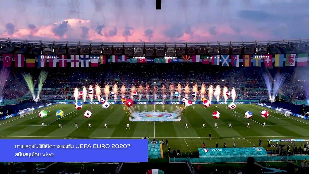 พิธีเปิดการแข่งขัน EURO 2020 l vivo Super Time