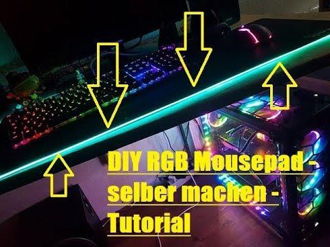 DIY RGB Mousepad Mod XXL - Tutorial RGB Mousepad selber bauen