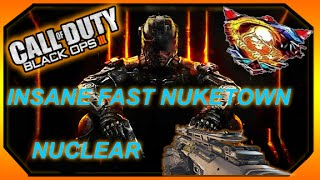 "INSANE FAST ""NUKETOWN"" NUCLEAR - HAPPY EASTER! (BO3 Nuketown Nuclear!)"