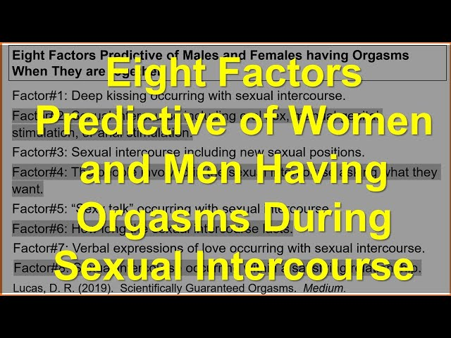Eight Factors Predictive of Women and Men having Orgasms During Sexual Intercourse