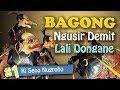 Bagong Ngusir Demit, Lali Dongane - Ki Seno Nugroho