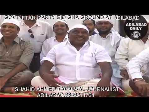 GOVT IFTAR PARTY EID GHA GROUND AT ADILABAD