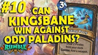 Kingsbane Rogue vs Odd Paladins - #10 Rastakhan's Rumble Gameplay (2 matches)