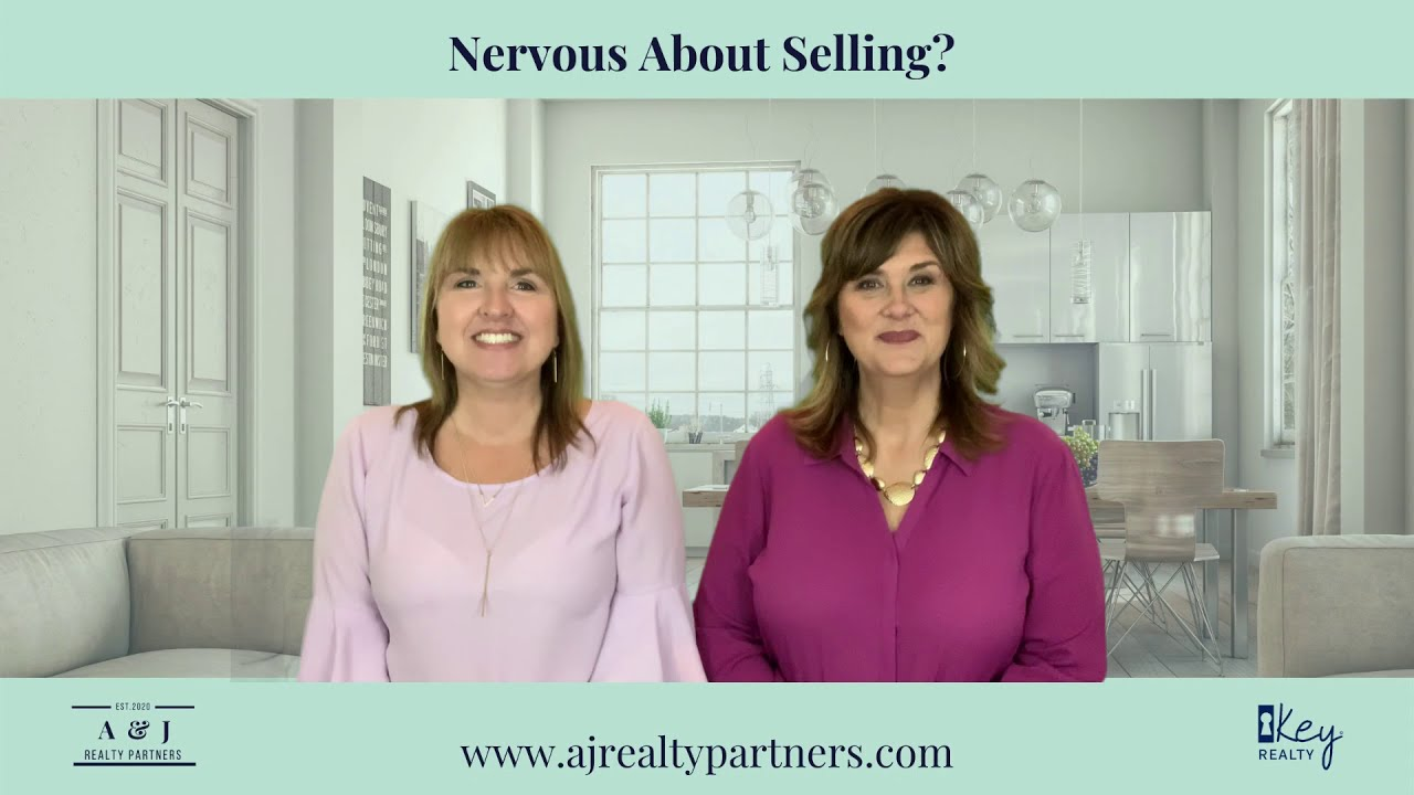 Nervous About Selling?