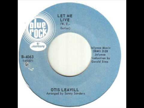 Otis Leavill Let Me Live