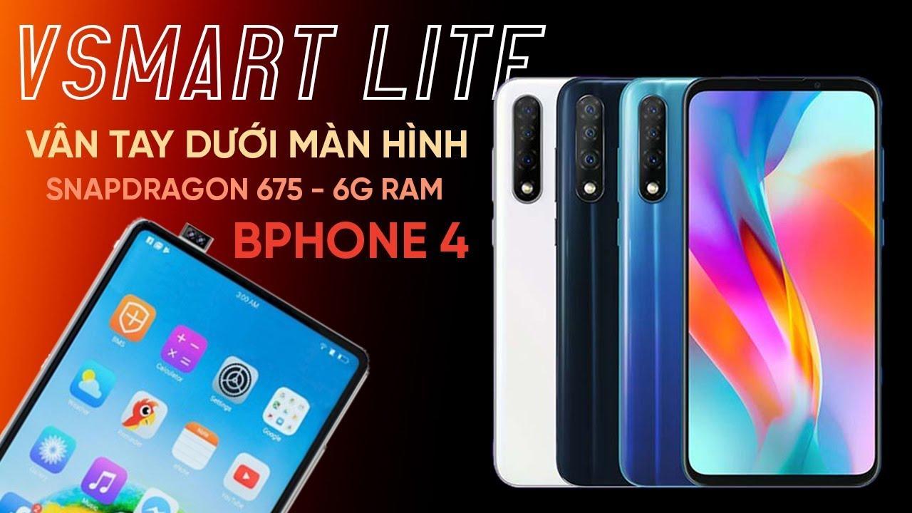 Vsmart Live vân tay dưới màn hình, Snapdragon 675 giá rẻ !Bphone 4 vẫn mất tích