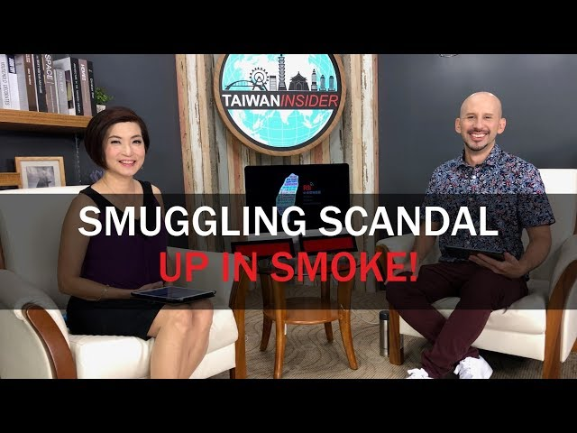 Smuggling Scandal, Up in Smoke!| Taiwan Insider | July 25, 2019 | RTI