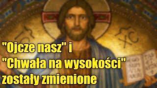 Kościół Katolicki, na życzenie papieża Franciszka, zmienia treść najważniejszych modlitw!