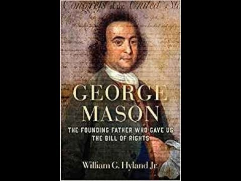 UPDATED LINK George Mason: The Founding Father Who Gave Us the Bill of Rights