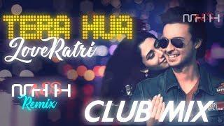 Tera Hua LoveYatri Atif Aslam Club Mix MAHESH Remix.mp3