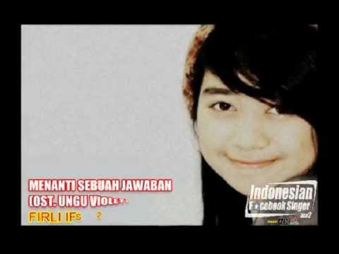 Firli sang Menanti Sebuah Jawaban (OST. Ungu Violet)