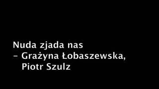 Nuda zjada nas - Aleksander Maliszewski (Grażyna Łobaszewska i Piotr Szulz)
