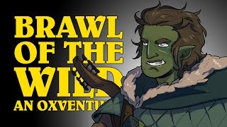 Dungeons & Dragons Live: BRAWL OF THE WILD! An Oxventure