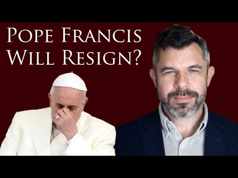 Pope Francis Will Resign? Dr Taylor Marshall responds to the rumor