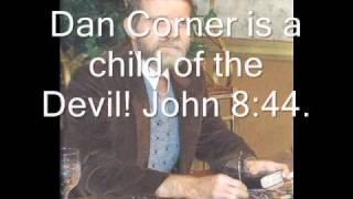 The devil, Dan Corner. .wmv