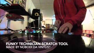 FUNKY TECHNICIAN SCRATCH TOOL SCRATCH SESSION BY KOLDKUTS