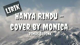 lirik-lagu-hanya-rindu---cover-monica-dimas-gepenk