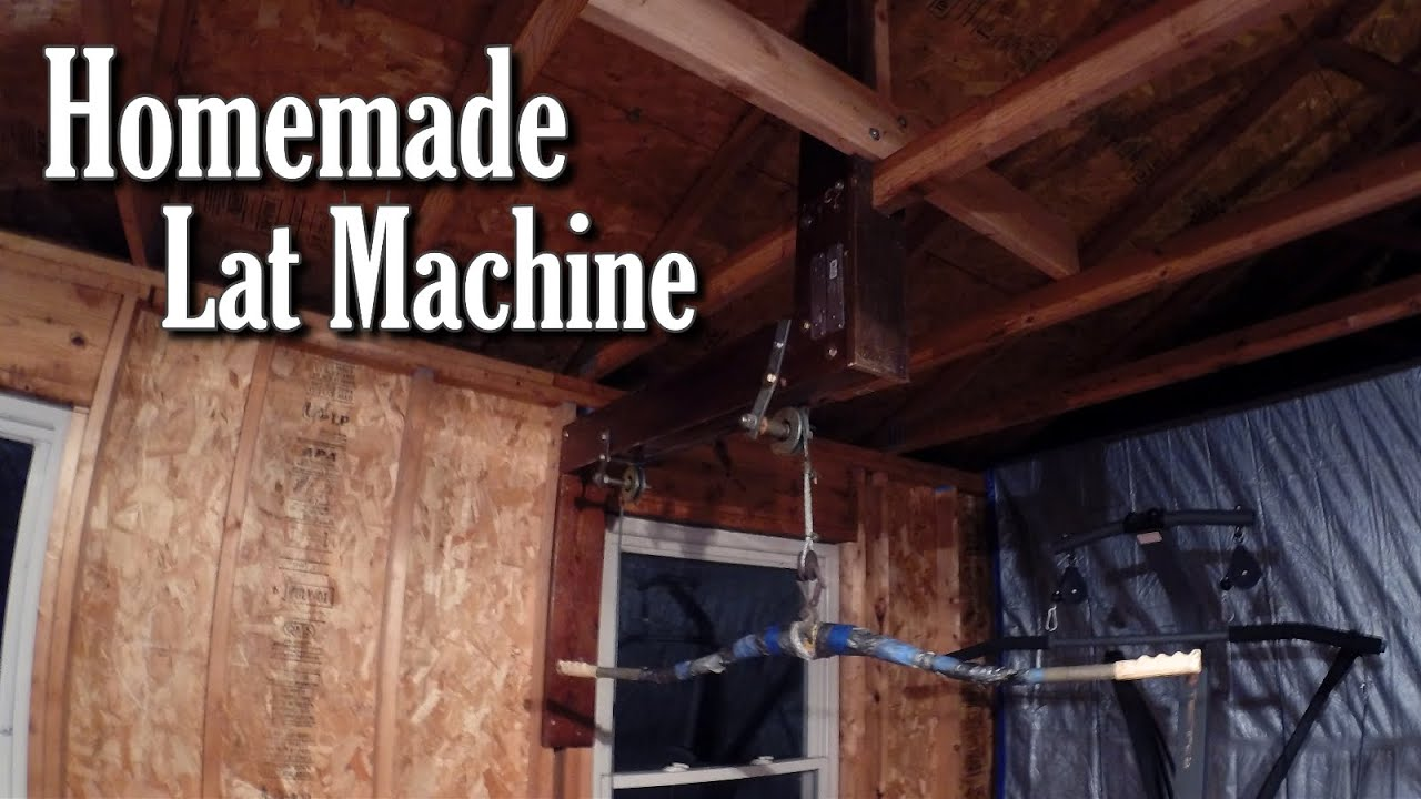 Homemade lat machine cheap home gym equipment youtube