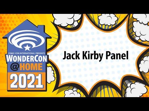 Jack Kirby Panel   WonderCon@Home 2021