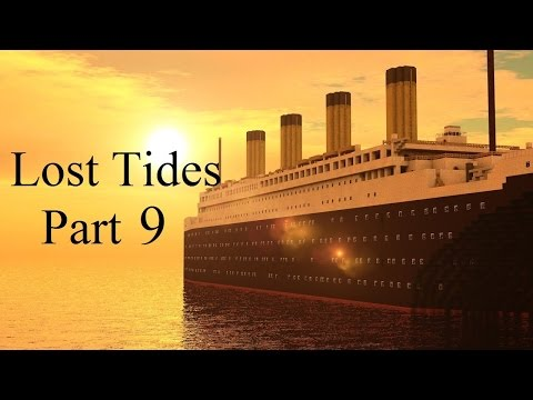 Lost Tides (A Minecraft Movie) Part 9