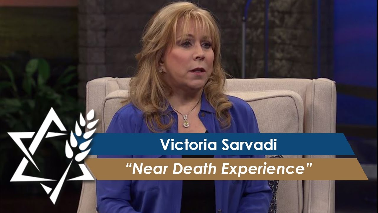 Victoria Sarvadi | Near Death Experience