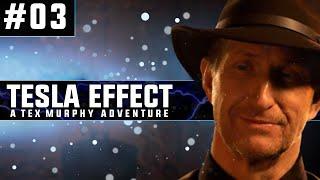 Tesla Effect: A Tex Murphy Adventure | Blind PC Gameplay | #03