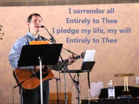 Entirely To Thee   Worship Song   Confirmation   Commitment   Retreats