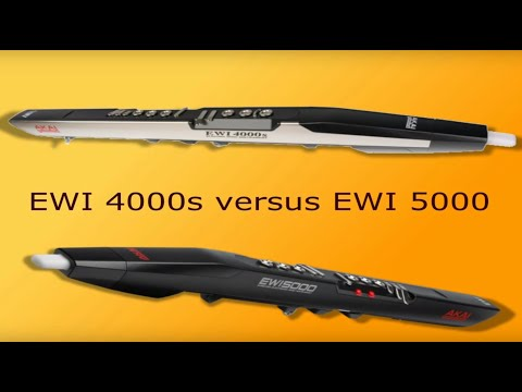 Ewi 4000s versus Ewi 5000 :: The electronic wind instruments