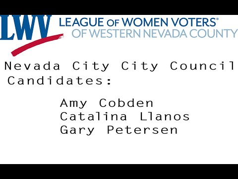 League of Women Voters - Nevada City candidate forum