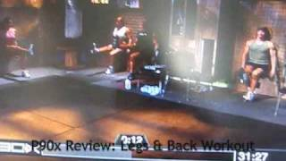 P90x - Legs & Back Workout Review