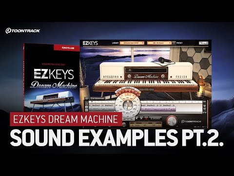 EZkeys Dream Machine: Preset video 2/3