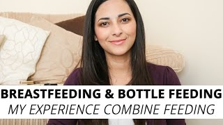 Breastfeeding and Bottle Feeding: My Experience Combine Feeding | Ysis Lorenna