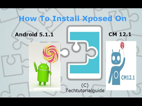 Install Xposed Framework For Lollipop 5 1 1 Cm12 1 Youtube