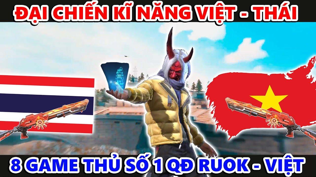 8 Game Thủ Hàng Đầu Góp Mặt Đại Chiến Kĩ Năng QĐ Ruok Và Việt Nam Là Ai ???