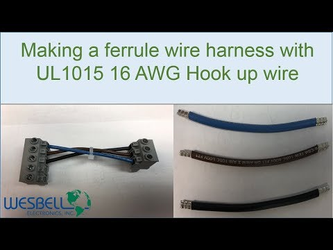 Making a Ferrule Wire Harness with UL1015 16 AWG Hook Up Wire - YouTube