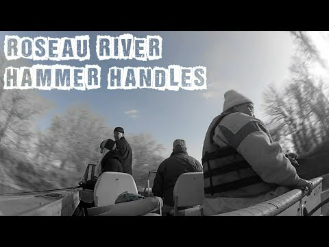 Roseau River Hammer Handles - Fishing - Up North Outdoor Madness