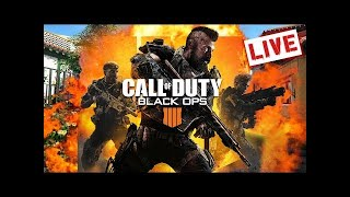 LIVE- Black Ops 4 - Playing Blackout & Multiplayer-Thank You We Hit 700 Subs
