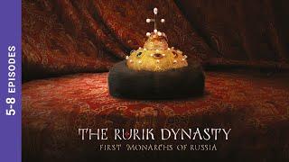 THE RURIK DYNASTY. Episodes 5-8. Russian TV Series. StarMedia. Docudrama. English dubbing