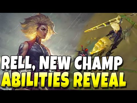 RELL, NEW CHAMPION ABILITIES (IN-GAME LOOK)