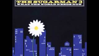 "The Sugarman 3 ""Rudy's Intervention"""