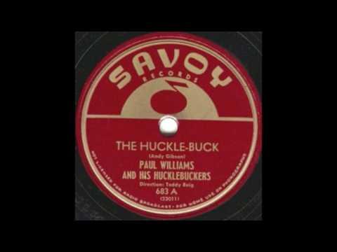 PAUL WILLIAMS & HIS HUCKLEBUCKERS - The Huckle-Buck