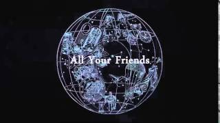Coldplay - All Your Friends (Audio)