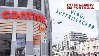 INTERCAMBIO PORTUGAL// Vlog: Supermercado Portugal