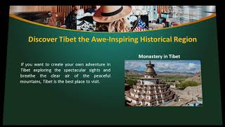 Tibet Tours and Travel for Your Next Adventure Holiday