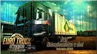 """Euro Truck Simulator 2 - #216 """"Niebezpieczeństwo w sieci"""""""