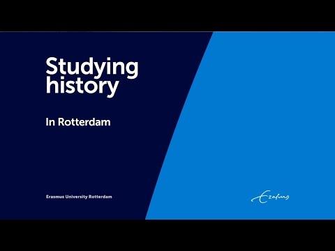 Studying History Rotterdam - Erasmus University Rotterdam - Studying History in Rotterdam