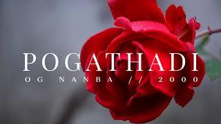 Pogathadi - OG (Nanba)  // 2000