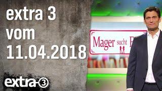 Extra 3 vom 11.04.2018