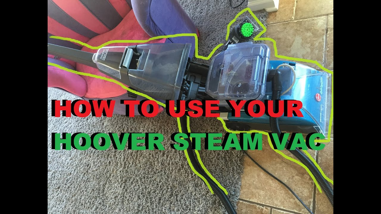 How to use your hoover steam vac and review youtube.
